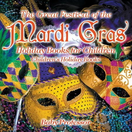 Holidays In Great Britain Halloween (The Great Festival of the Mardi Gras - Holiday Books for Children Children's Holiday)