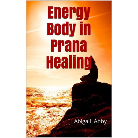 Energy Body in Prana Healing - eBook (Prana Tree)