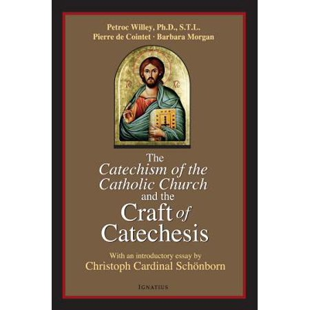 Church Craft (Catechism of the Catholic Church and the Craft of Catechesis )