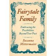 Fairytale Family (Paperback)