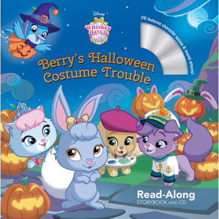 Whisker Haven Tales with the Palace Pets: Berry's Halloween Costume Trouble: Read-Along Storybook and CD - Halloween Story Books For Kids