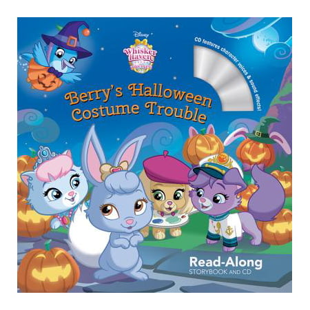 Whisker Haven Tales with the Palace Pets: Berry's Halloween Costume Trouble: Read-Along Storybook and CD - Halloween Stories For Kids