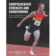 Comprehensive Strength and Conditioning: Physical Preparation for Sports Performance (Paperback)