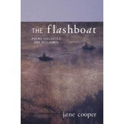 The Flashboat : Poems Collected and Reclaimed (Paperback)