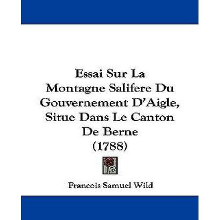 Essai Sur La Montagne Salifere Du Gouvernement D'Aigle, Situe Dans Le Canton de Berne (1788) - image 1 of 1
