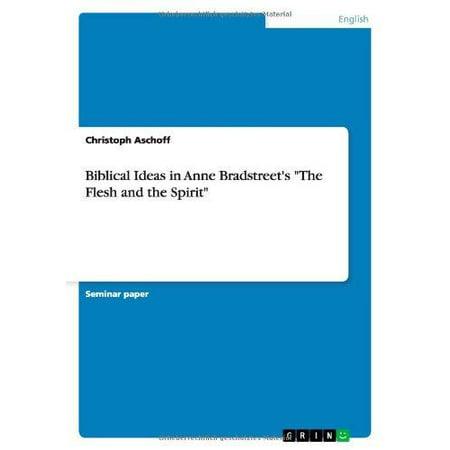 Biblical Ideas in Anne Bradstreet's the Flesh and the Spirit - Biblical Dress Up Ideas