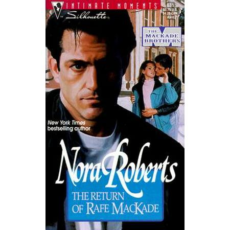 Nora Roberts The Return of Rafe MacKade