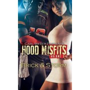 Hood Misfits Volume 3 : Carl Weber Presents