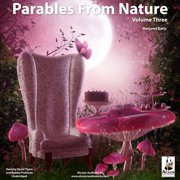 Parables from Nature, Volume 3 - Audiobook