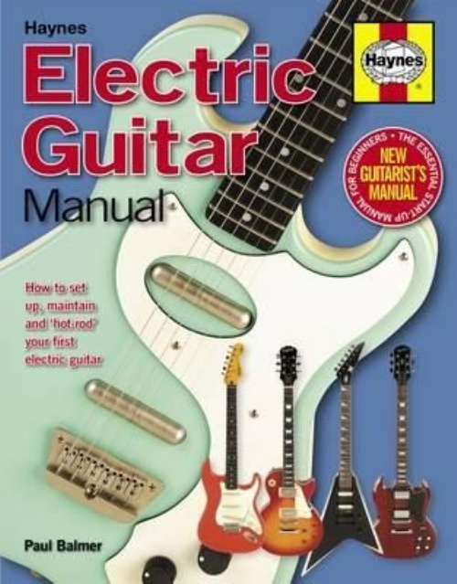 electric guitar manual how to buy maintain and set up your rh walmart com Haynes Manuals for 2003 Jeep haynes electric guitar manual