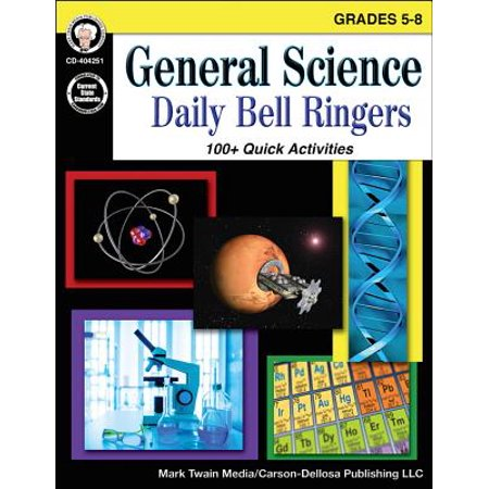 General Science, Grades 5 - 8 : Daily Bell Ringers