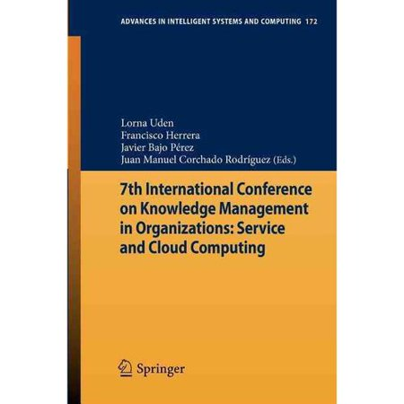 7Th International Conference On Knowledge Management In Organizations  Service And Cloud Computing