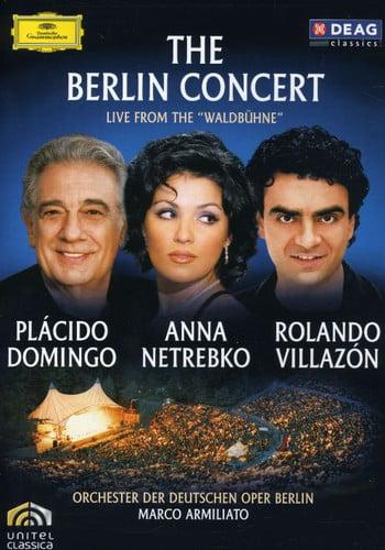 Berlin Concert: Live From 'Waldbuhne': Anna Netrebko   Rolando Villazon   Placido Domingo by