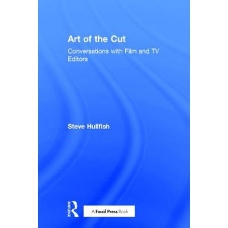 Art of the Cut : Conversations with Film and TV Editors ()