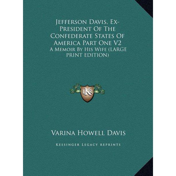Jefferson Davis, Ex-President Of The Confederate States Of