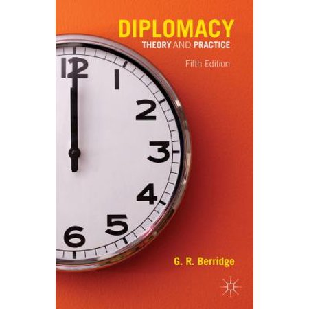 Diplomacy : Theory and Practice