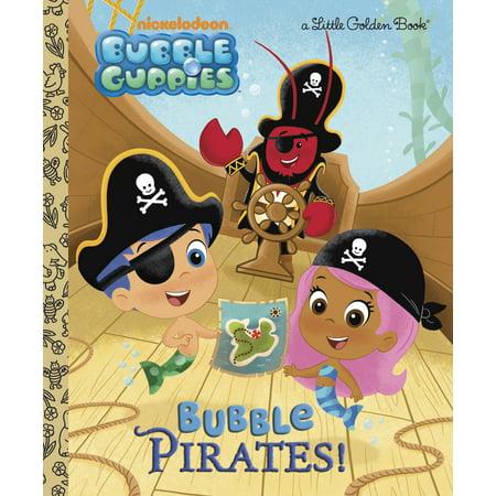 Bubble Pirates! (Bubble Guppies) (Hardcover)