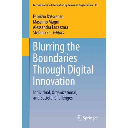 Blurring The Boundaries Through Digital Innovation  Individual  Organizational  And Societal Challenges