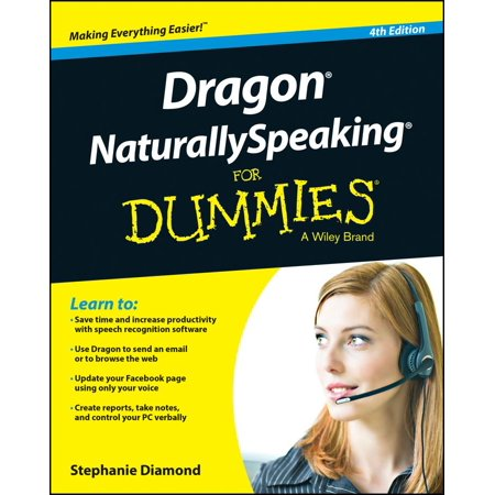 Dragon Naturallyspeaking for Dummies (Diamond Dummy)