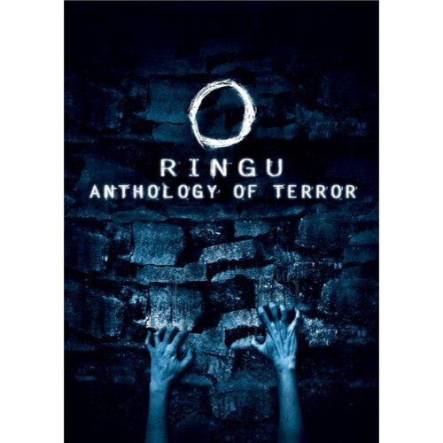 Ringu- Anthology of Terror