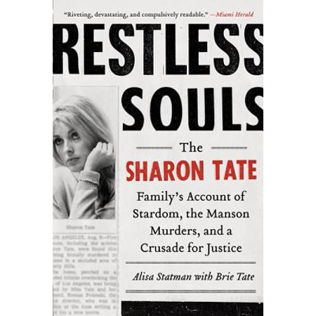 Restless Souls : The Sharon Tate Family's Account of Stardom, the Manson Murders, and a Crusade for Justice (Sharon Tate Costume)