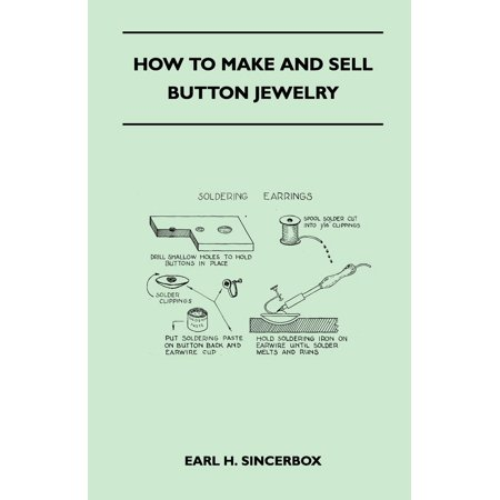 How to Make and Sell Button Jewelry (Paperback)
