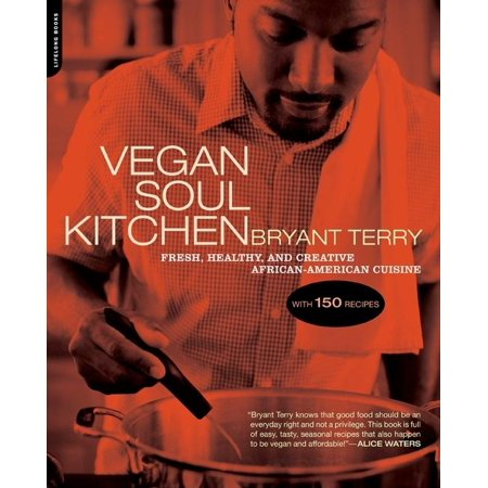 Vegan soul kitchen fresh healthy and creative african american vegan soul kitchen fresh healthy and creative african american cuisine forumfinder Choice Image