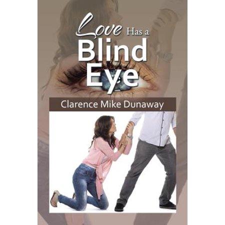 Eye Bling - Love Has a Blind Eye - eBook