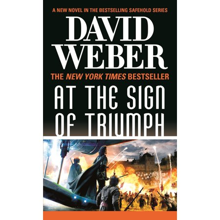 At the Sign of Triumph : A Novel in the Safehold Series