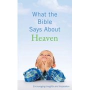 What the Bible Says About Heaven - eBook