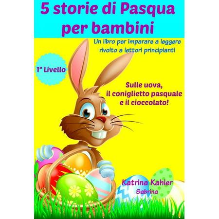 5 storie di Pasqua per bambini - eBook - Storie Di Halloween Per Bambini