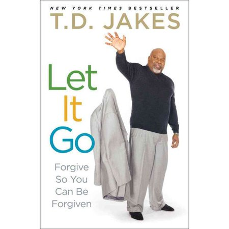 Let It Go  Forgive So You Can Be Forgiven