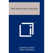 The Whistling Stallion