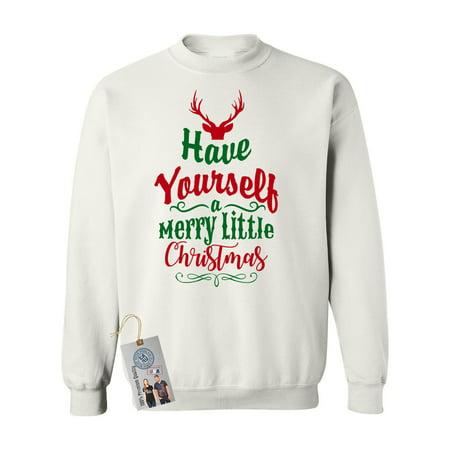 have yourself merry little christmas women crewneck sweatshirt custom magnet walmartcom