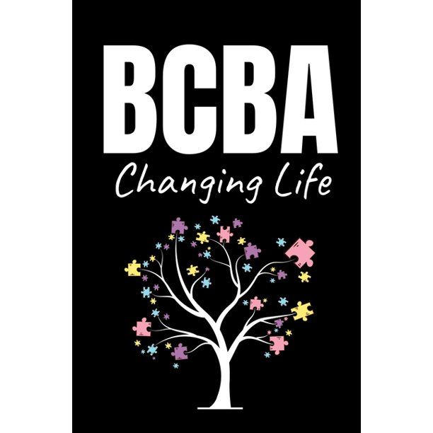 BCBA Changing Life : Behavior Analyst Journal Gift For