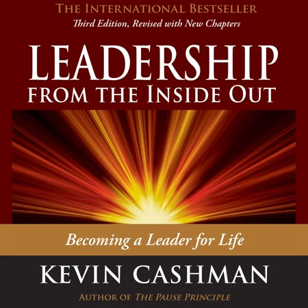 Leadership from the Inside Out - Audiobook (Leadership From The Inside Out Kevin Harney)