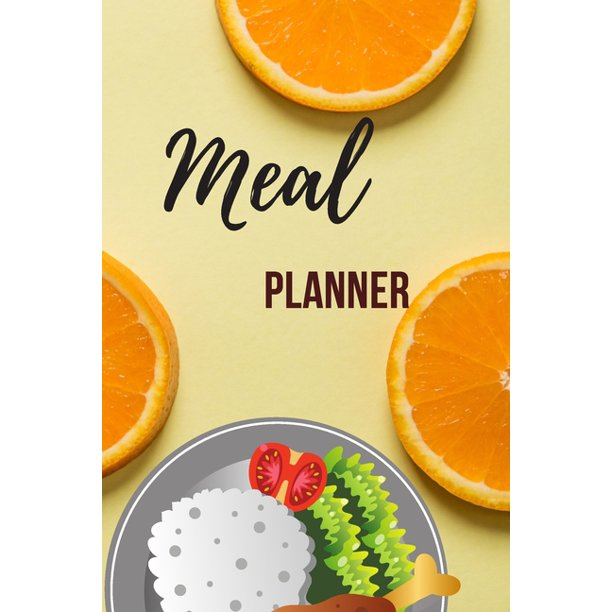 Meal Planner: Meal Planner Notebook For Family, Kids