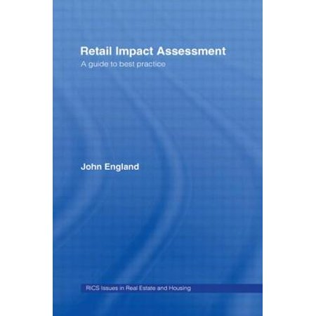 Retail Impact Assessment : A Guide to Best