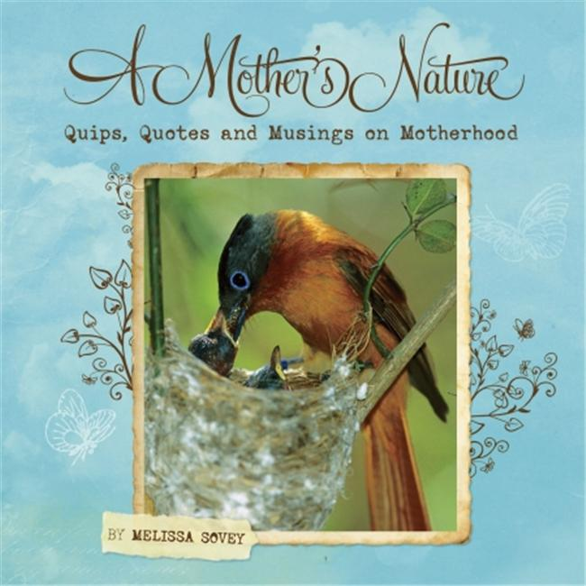 Willow Creek Press WC9781607552369 A Mother's Nature Book
