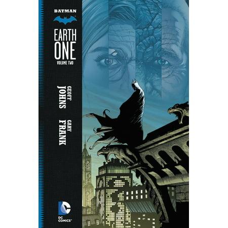 Batman: Earth One Vol. 2 (Batman A Serious House On Serious Earth)