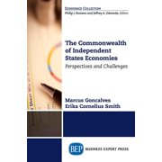 The Commonwealth of Independent States Economies : Perspectives and Challenges