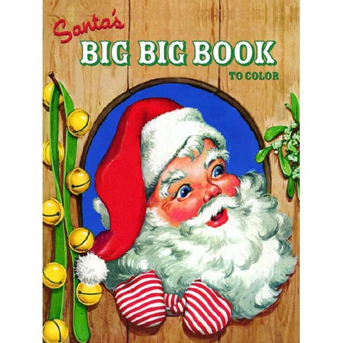 Santa's Big Big Book to Color Coloring Book