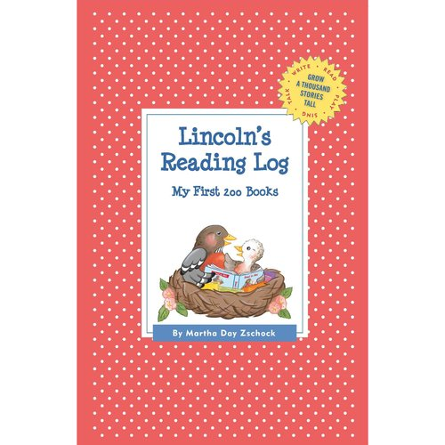 Lincoln's Reading Log: My First 200 Books (Gatst)