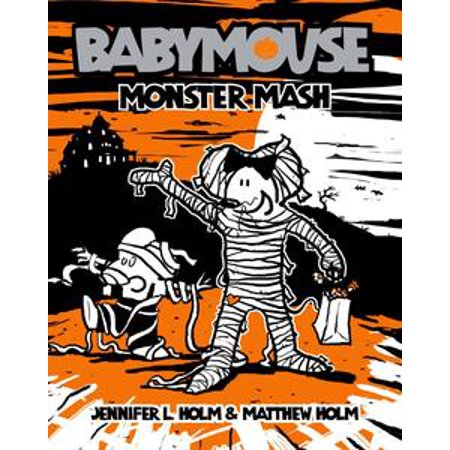 Babymouse #9: Monster Mash - eBook - Halloween Mix Monster Mash
