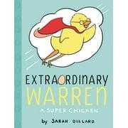 Extraordinary Warren : A Super Chicken