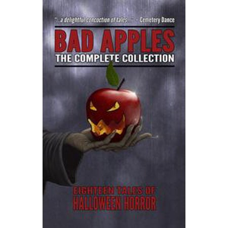 Bad Apples: Halloween Horror: The Complete Collection - eBook](Halloween Dipped Apples)