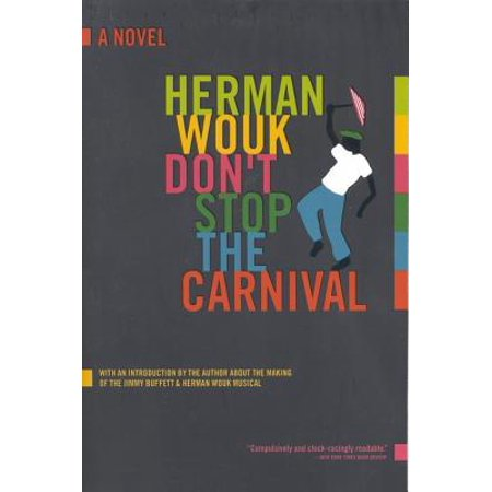 Don't Stop the Carnival : A Novel](Life Is A Carnival)