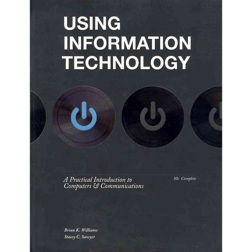 Using Information Technology by Brian Williams