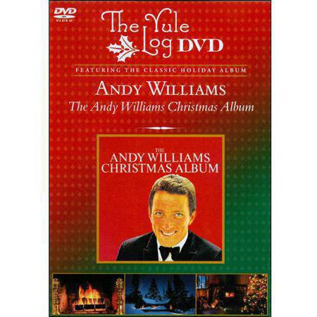 Andy Williams Christmas.The Andy Williams Christmas Album The Yule Log Edition Music Dvd
