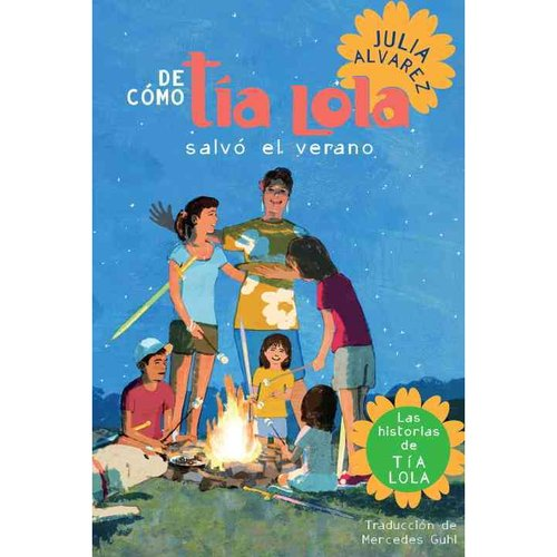De como Tia Lola Salvo el Verano / How Tia Lola Saved The Summer